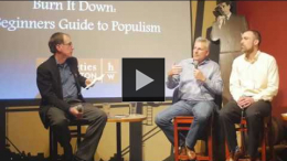 YouTube link to Think and Drink: Burn It Down: A Beginner's Guide to Populism